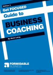 All you need to know about business coaching and selecting the right coach for your business